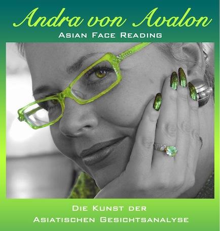 Asian Face Reading - Andra von Avalon - die Frau in Grün